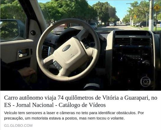 TV Globo: Autonomous car traveled 74 km from Vitoria to Guarapari, ES